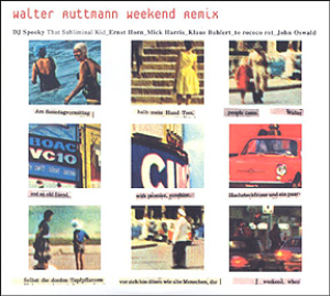 Walter Ruttmann - Weekend Remix